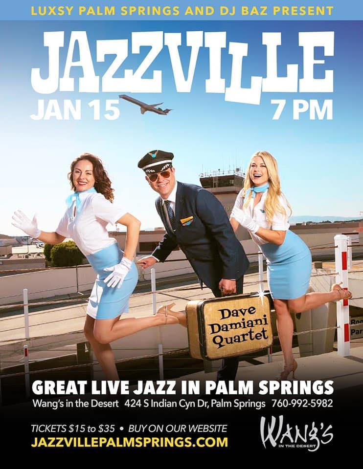 JAZZVILLE PALM SPRINGS - Dave Damiani Quartet