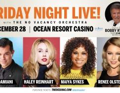 Friday Night Live w/ Bobby Rydell, Haley Reinhart, Renee Olstead & Maiya Sykes